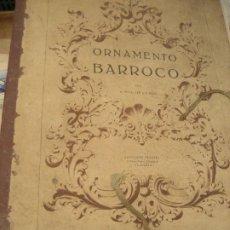Art: ANTIGUA CARPETA CON 34 LAMINA ORNAMENTO BARROCO . PEÑALVER Y FELIX . ED PEÑAFEL VALENCIA 1 ED 1956. Lote 217703338