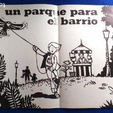 Arte: LÁMINA O CARTEL. UN PARQUE PARA EL BARRIO. BLANCO Y NEGRO. 41 CM X 28 CM. Lote 224283242