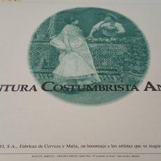 Arte: LA PINTURA COSTUMBRISTA ANDALUZA (IV) - CRUZCAMPO - 1987. Lote 243820325
