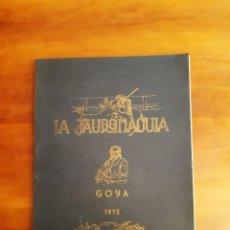 Arte: EDICIÓN 1962 LA TAUROMAQUIA 1815 GOYA 40 LAMINAS DE LOS GRABADOS ORIGINALES. Lote 252809135