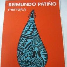 Arte: PORTADA DIPTICO REIMUNDO PATIÑO PINTURA EN LA GALERIA SARGADELOS DE BARCELONA TARJETA EN CARTULINA. Lote 261839890