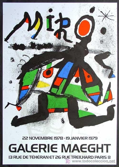 JOAN MIRÓ CARTEL EXPOSICIÓN 51 ÓLEOS EN LA GALERIE MAEGHT DE PARÍS EN 1978 EDICIÓN 10000 EJEMPLARES (Arte - Litografías)