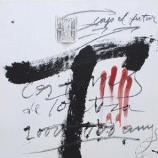 Arte: ANTONI TÀPIES . CARTEL CONMERACIÓ BIMIL•LENARI . TORTOSA, 1985 – 1986. FIRMADO EN PLANCHA. Lote 30555986