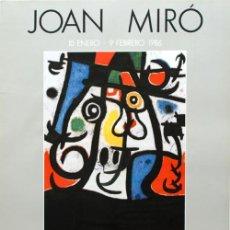 Arte: JOAN MIRÓ / CARTEL EXPOSICIÓN 1986 SALA SAN PRUDENCIO VITORIA - GASTEIZ . ÁLAVA .. Lote 31211919