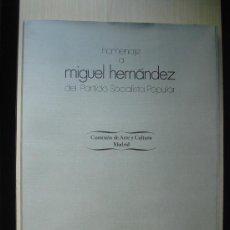 Arte: HOMENAJE A MIGUEL HERNANDEZ DEL PARTIDO SOCIALISTA POPULAR. PRESENTACIÓN DE E. TIERNO GALVAN 1978,. Lote 33283667