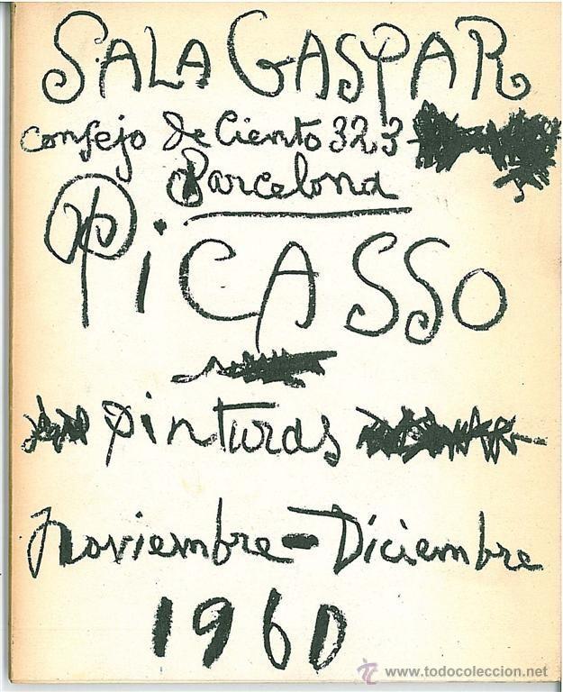 PICASSO CATÁLOGO EXPOSICIÓN, LITOGRAFÍA ORIGINAL EN CUBIERTA 1960 SALA GASPAR CRAMER 109 BLOCH 1841 (Arte - Litografías)