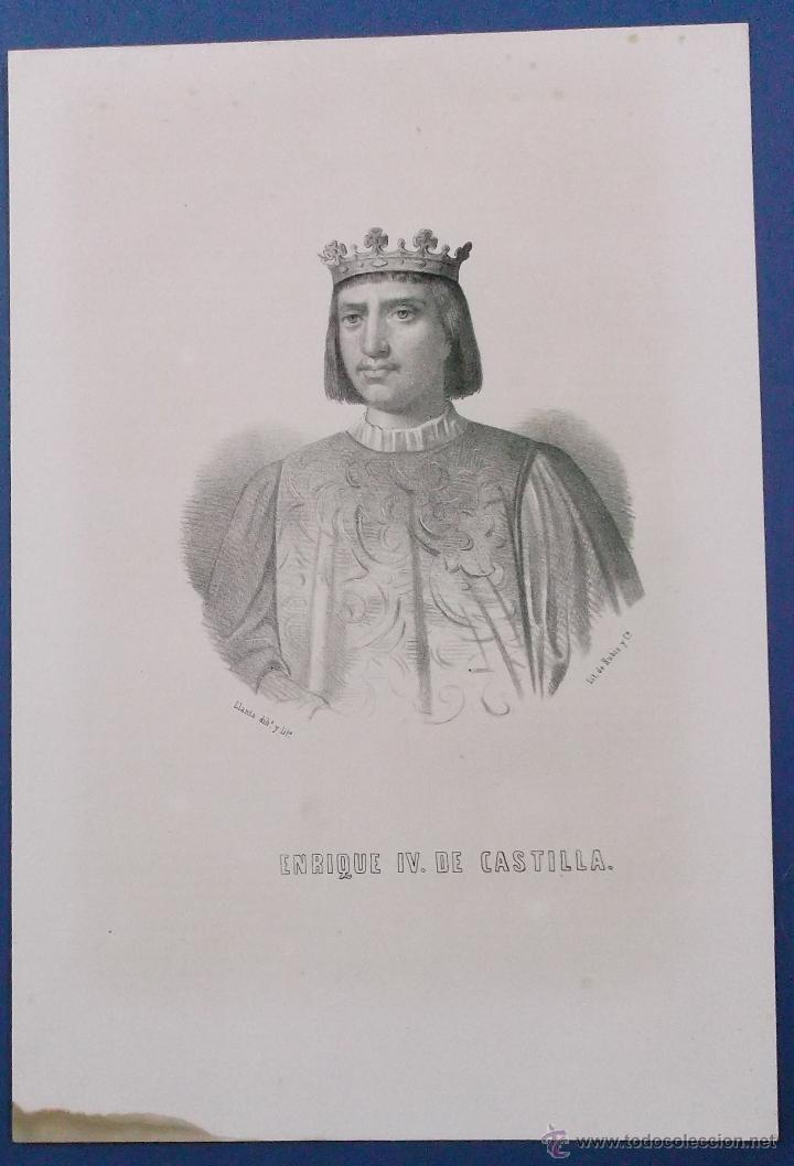 LITOGRAFÍA DEL SIGLO XIX. ENRIQUE IV DE CASTILLA. 31 X 21 CM. (Arte - Litografías)