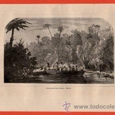 Arte: LITOGRAFIA/GRABADO - ESPLORACION DE UN RIO - BRASIL - VIAJERO UNIVERSAL - AÑO 1861 - . Lote 43654865