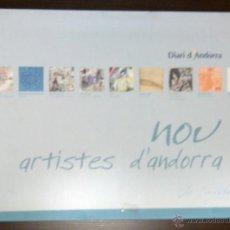 Arte: NOU ARTISTAS D'ANDORRA. 15 AÑOS DEL DIARI D'ANDORRA. CUADERNO CON 9 LITOGRAFÍAS NUMERADAS Y FIRMADAS. Lote 44658065