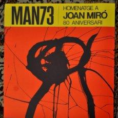 Arte: CARTEL LITOGRÁFICO DE JOAN MIRÓ. HOMENAJE A SU 80 ANIVERSARIO. AÑO 1973. Lote 46105157