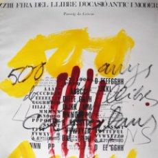 Arte: TÀPIES - 1974 - FIRA DEL LLIBRE . Lote 47749336