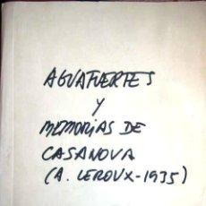 Arte: MEMORIAS DE CASANOVA. A LEROUX 1935. ENVIO CERTIFICADO INCLUIDO.. Lote 48185363