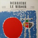 Arte: JOAN MIRO / DERRIERE LE MIROIR - DLM / EDICIÓN COMPLETA, PARÍS 1948. Lote 152555924