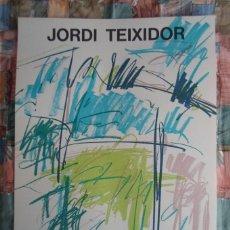 Art: JORDI TEIXIDOR (VALENCIA, 1941) LITOGRAFÍA COLORES DE 76X56CMS, GALERÍA JOAN PRATS 1982. Lote 49635909