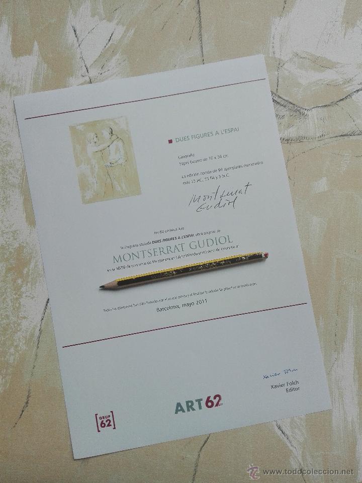 Arte: PRECIOSA LITOGRAFIA TITULADA DUES FIGURES A LESPAI - MONSERRAT GUDIOL - EDICION LIMITADA - ART62 - - Foto 12 - 51588366