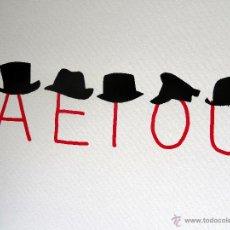 Arte: JOAN BROSSA - AEIOU (SERIGRAFIA FACSÍMIL). Lote 52883925