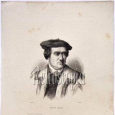 Arte: LITOGRAFIA HISTORIA DE ESPAÑA CAPITULO XXVI MARTÍN LUTERO LIT. SERRA 1871. Lote 58212318
