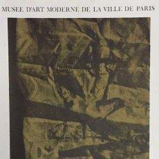 Arte: ANTONI CLAVÉ, CARTEL ORIGINAL, MUSEE DE LA VILLE DE PRÍS,1978. Lote 62813004