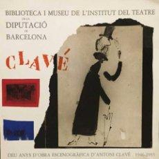 Arte: ANTONI CLAVÉ, CARTEL ORIGINAL, MUSEU DE L'INSTITUT DEL TEATRE. Lote 62813568