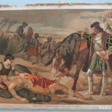 Arte: LOS DOS CAUDILLOS (CUADRO CASADO DEL ALISAL): ANTIGUA LITOGRAFIA COLOR J. PALACIOS 1.888 SIGLO XIX –. Lote 191632653
