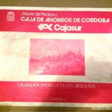 Arte: GRABADOS ANDALUCES DEL SIGLO XIX / MONTE DE PIEDAD Y CAJA DE AHORROS DE CÓRDOBA, CAJASUR.. Lote 74746319