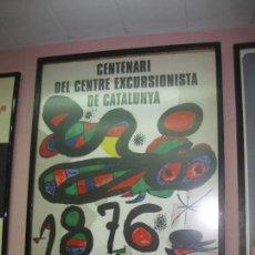 Arte: CARTEL DEL CENTENARI DEL CENTRE EXCURSIONISTA DE CATALUNYA. 1876 - 1976. LITOGRAFIA DE MIRO.. Lote 80111173
