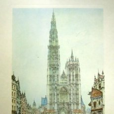 Arte: LITOGRAFÍA DE LA CATEDRAL DE AMBERES, BÉLGICA. 44 X 32 CM . Lote 81512592