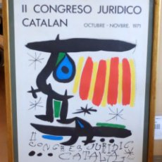 Arte: CARTEL LITOGRAFICO DE JOAN MIRÓ. II CONGRESO JURÍDICO CATALÁN. 1971. ED. LA POLÍGRAFA .. Lote 101881307