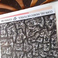Arte: ANTONIO SAURA. CARTEL ORIGINAL DEL MUNDIAL DE FÚTBOL DE 1982.. Lote 103882495