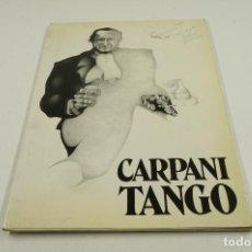 Arte: CARPANI TANGO, 20 DIBUJOS DE RICARDO CARPANI, 1982, DANIEL MOYANO. 24,5X34CM. Lote 104671079