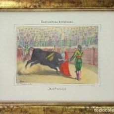 Arte: CARLOS SANTIGOSA. LITOGRAFÍA TAURINA ILUMINADA A MANO, MATADOR. FIRMADA EN PLANCHA. 1857. Lote 110262155