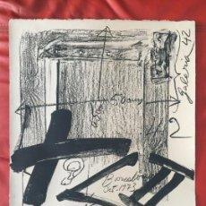 Arte: ANTONI TAPIES , LITOGRAFIA ORIGINAL DEL AÑO 1973 , DE UNA TIRADA DE SOLO 75 UNIDADES. Lote 127113675