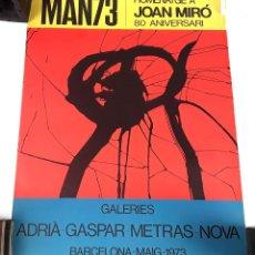 Arte: POSTER MAN73. HOMENAJE A JOAN MIRÓ 80 ANIVERSARIO. BARCELONA. 1973.. Lote 128522363