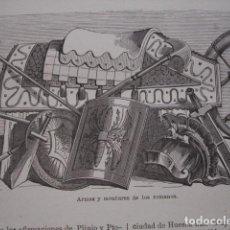 Arte: ARMAS Y MONTURAS DE LOS ROMANOS . SERRA PAUSAS AÑO 1866. Lote 130237578