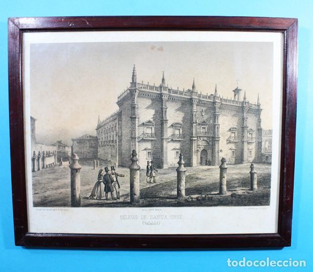 ANTIGUA LITOGRAFIA PARCESISA, J.DONON: COLEGIO DE SANTA CRUZ, VALLADOLID, LITOGRAFIADO POR S.ISLA (Arte - Litografías)