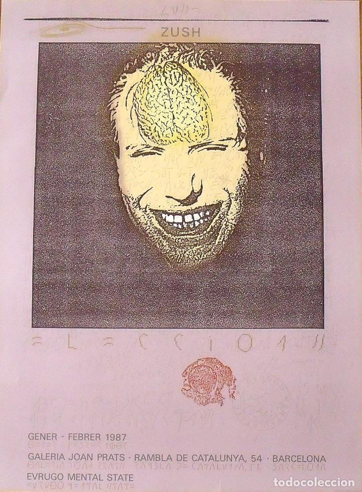 ZUSH. CARTEL LITOGRÁFICO. GALERÍA JOAN PRATS (1987). EN BUEN ESTADO. FIRMADO EN PLANCHA. 76X56 CM. (Arte - Litografías)