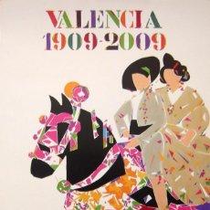 Arte: MANOLO VALDÉS. CARTEL LITOGRÁFICO VALENCIA 1909-2009. 70X45 CM. FIRMADO EN PLANCHA.. Lote 133419078