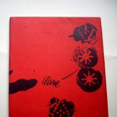 Arte: ANTONI CLAVÉ. PINTURAS. COLLAGES. ESCULTURAS. TAPICES. LITOGRAFÍAS. SALA GASPAR. BCN. 1970. Lote 208699758