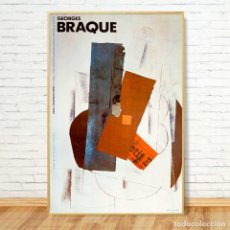 Arte: GEORGES BRAQUE. CARTEL EXPO REINA SOFIA 1985. 98X65. Lote 149862652
