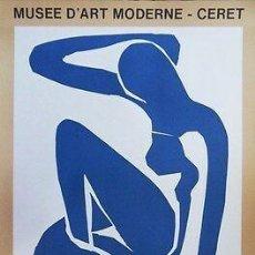Arte: POSTER CON OBRA FIRMADA DE HENRI MATISSE, 1980, PARA EL MUSEO DE ARTE MODERNO DE CERET, FRANCIA. Lote 159320182