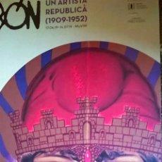 Arte: BONITO CARTEL LITOGRAFIA DE- DUBÔN -UN ARTISTA DE LA REPUBLICA 1909-1952 -EDITA MUVIM-VALENCIA 70X50. Lote 166218170