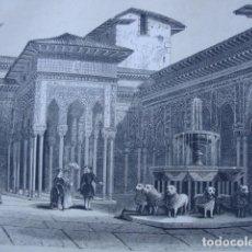 Arte: PATIO LEONES ALHAMBRA GRANADA . GRABADO ORIGINAL DEL AÑO 1849.. Lote 168423508