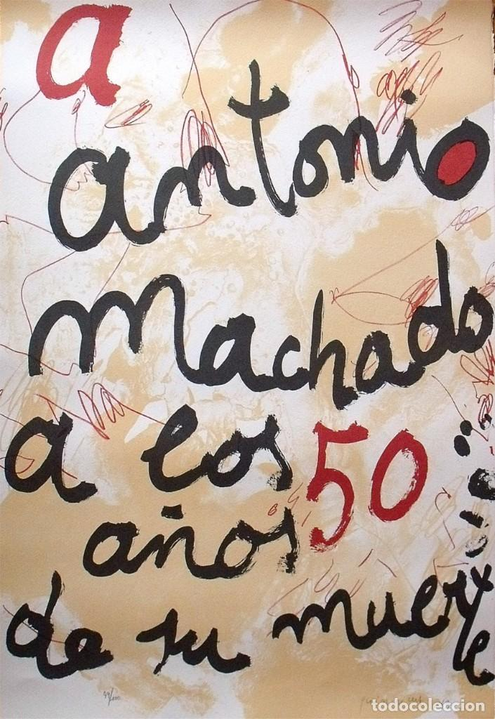 JOSEP GUINOVART. LITOGRAFÍA A ANTONIO MACHADO A LOS 50 AÑOS DE SU MUERTE. NUMERADA Y FIRMADA A MANO. (Arte - Litografías)