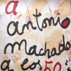 Arte: JOSEP GUINOVART. LITOGRAFÍA A ANTONIO MACHADO A LOS 50 AÑOS DE SU MUERTE. NUMERADA Y FIRMADA A MANO.. Lote 170004556