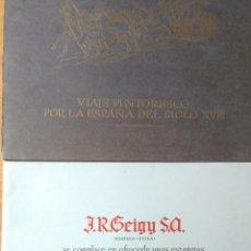 Arte: VIAJE PINTORESCO POR LA ESPAÑA DEL SIGLO XVIII.12 LITOGRAFIAS.200 ANIVERSARIO DE J.R.GEIGY S.A.1958. Lote 172260753