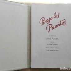 Arte: JOSEP PORTA GALOBART. CARPETA COLECCIÓN BAJO LOS PUENTES. DIFÍCIL DE ENCONTRAR. Lote 177782357