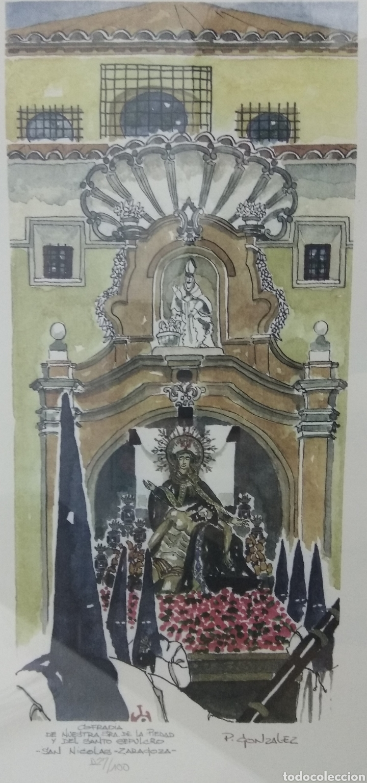 COFRADIA DE NUESTRA SRA DE LA PIEDAD Y DEL SANTO SEPULCRO SAN NICOLAS ZARAGOZA P. GONZALEZ NUMERADA (Arte - Litografías)