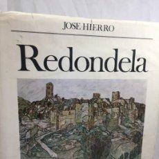 Arte: REDONDELA LIBRO CATÁLOGO Y 4 LITOGRAFÍAS ORIGINALES EJEMPLAR DEDICADO Y FIRMADO POR EL ARTISTA. Lote 187083461