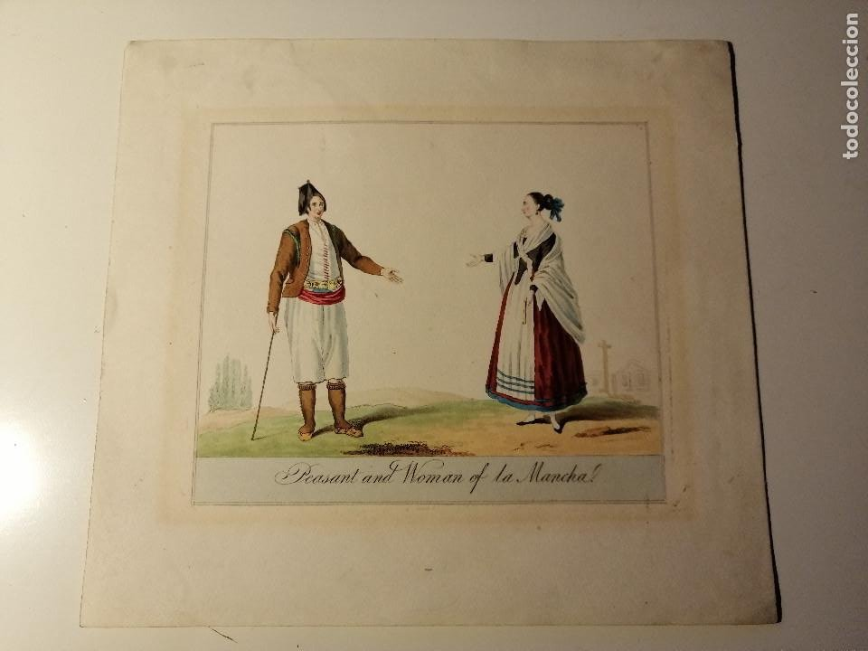 PEASANT AND WOMAN OF LA MANCHA/ CAMPESINO Y MUJER DE LA MANCHA. LITOGRAFIA ILUMINADA CA. 1810 (Arte - Litografías)