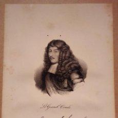 Arte: LOUIS II CONDÉ. GRAND CONDÉ. LITOGRAFÍA SIGLO XIX. RETRATO. GUERRA DE TREINTA AÑOS. FRANCIA. DELPECH. Lote 187568993